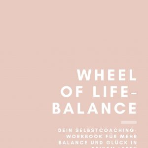 Wheel of Life Balance Workbook